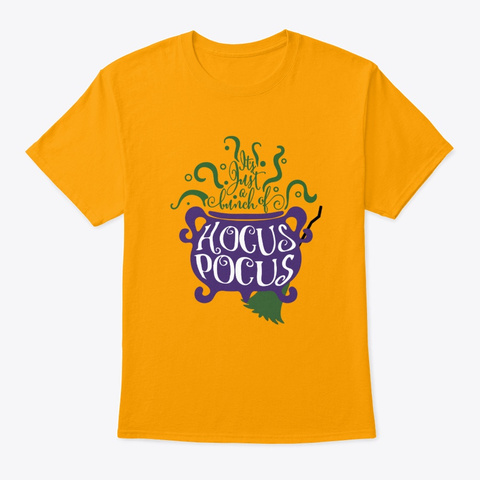 Witches Caldron, Broom And Hocus Pocus Gold T-Shirt Front