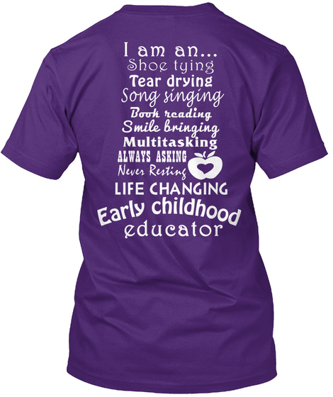 I Am An Shoe Tying Tear Drying Song Singing Book Reading Smile Bringing Multitasking Always Asking Never Resting Life... Purple T-Shirt Back