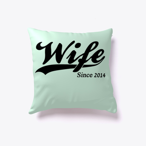 Anniversary Wife Since 2014 Mint T-Shirt Front