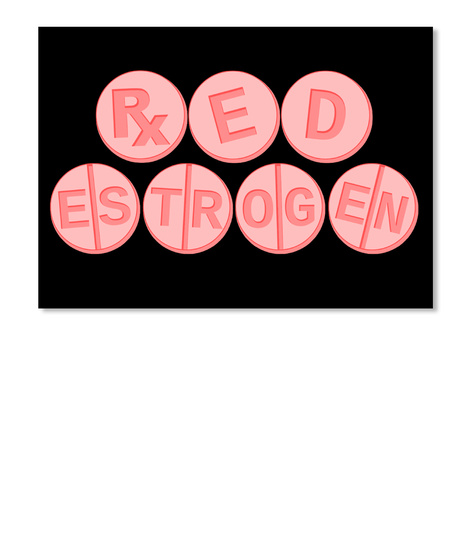 Red Estrogen Sticker Black T-Shirt Front