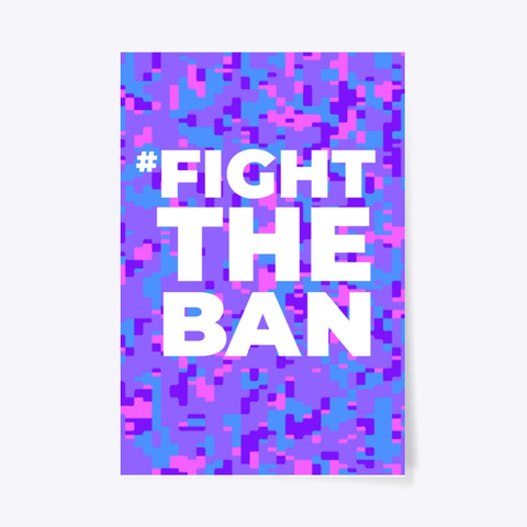 Fight The Ban Standard T-Shirt Front
