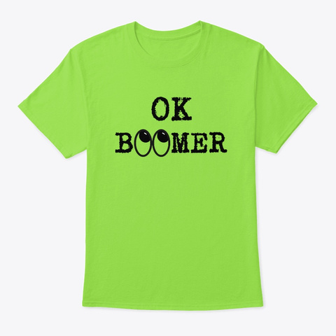 Ok Boomer Eye Roll Lime T-Shirt Front
