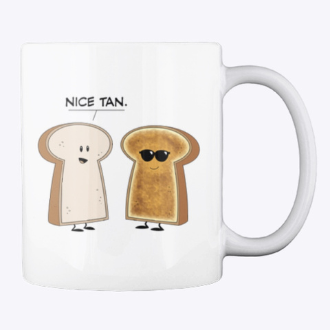 "Bread And Toast ""Nice Tan"" White T-Shirt Back"