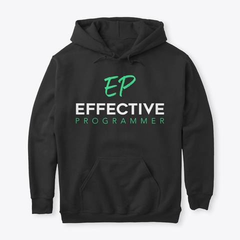 Effective Programmer Black T-Shirt Front