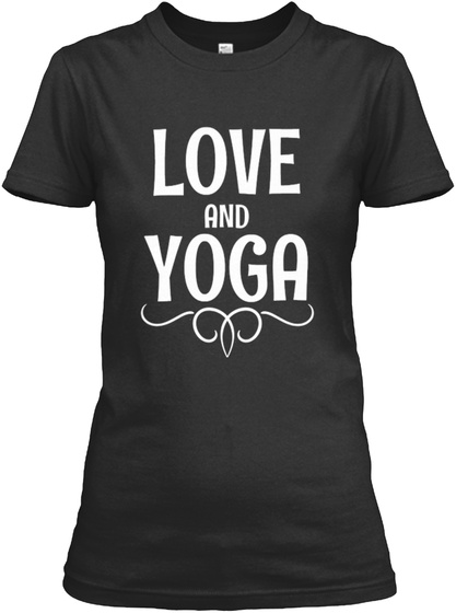 Love And Yoga Black T-Shirt Front