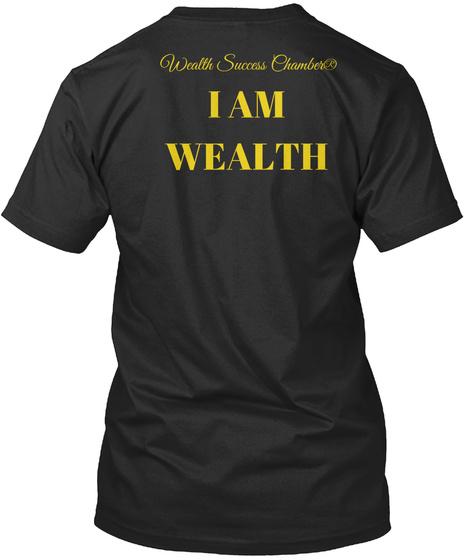 Wealth Success Chamber® Wealth Gear Black T-Shirt Back