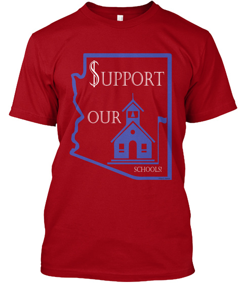 Support Our Schools Deep Red T-Shirt Front