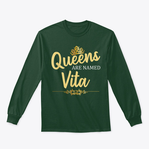 Queens Are Named Vita Personalized Funny Forest Green T-Shirt Front