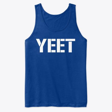 Yeet Qannon True Royal T-Shirt Front