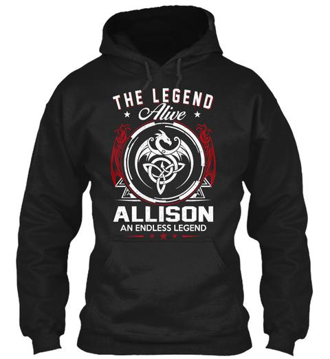 The Legend Alive Allison An Endless Legend Black T-Shirt Front