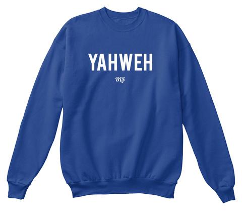 Yahweh Bls Royal Blue Sweatshirt Front