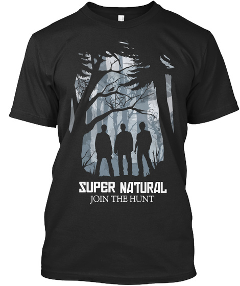 Super Natural Join The Hunt Black T-Shirt Front