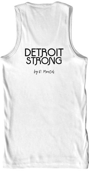 Detroit Strong White T-Shirt Back