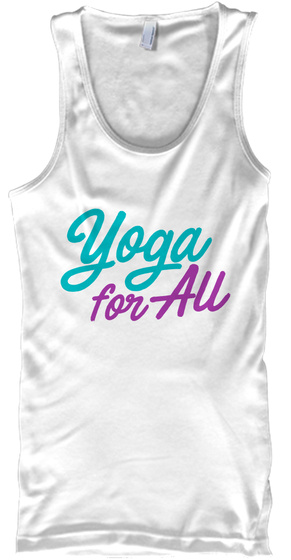 Yoga For All Tees White Tank Top Front