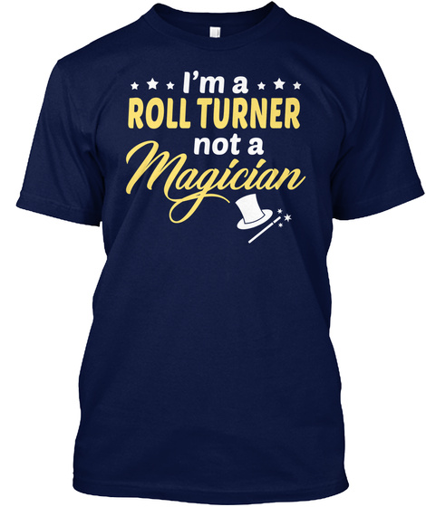Roll Turner   Not Magician Navy T-Shirt Front