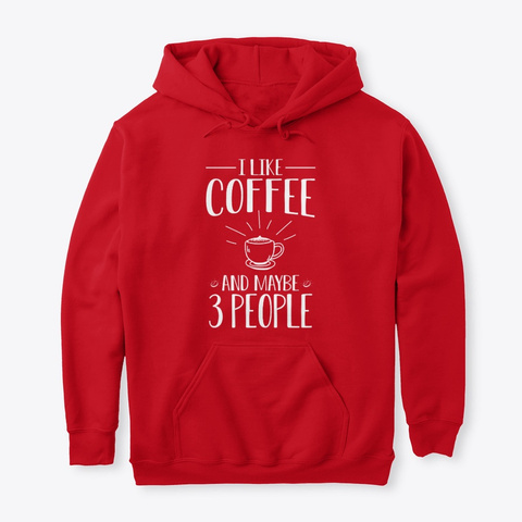 I Like Coffee Red T-Shirt Front