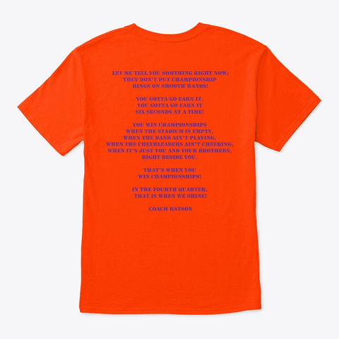 This Is Why We Work! 4th Quarter Orange T-Shirt Back