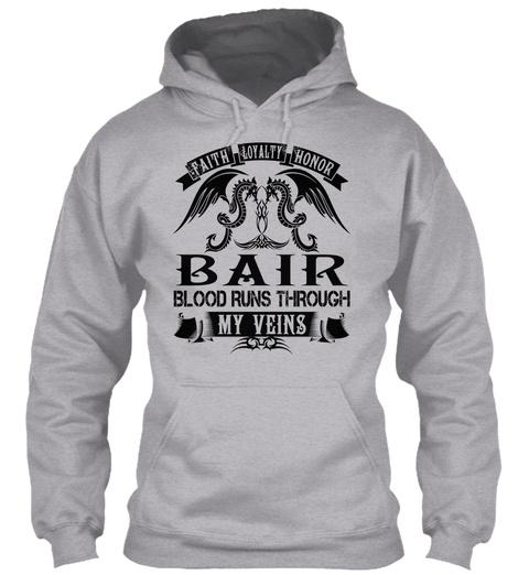 Bair   My Veins Name Shirts Sport Grey T-Shirt Front