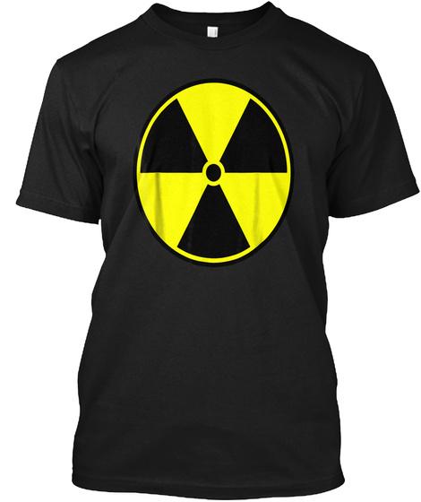 Radioactive Fallout Warning Sign T Shirt Black T-Shirt Front