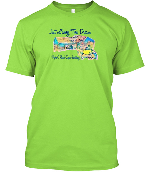 Just Living The Dream Lime T-Shirt Front