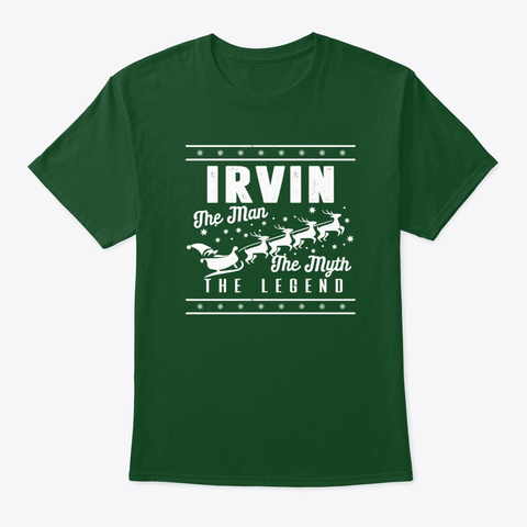 Irvin The Legend Christmas Style Deep Forest T-Shirt Front