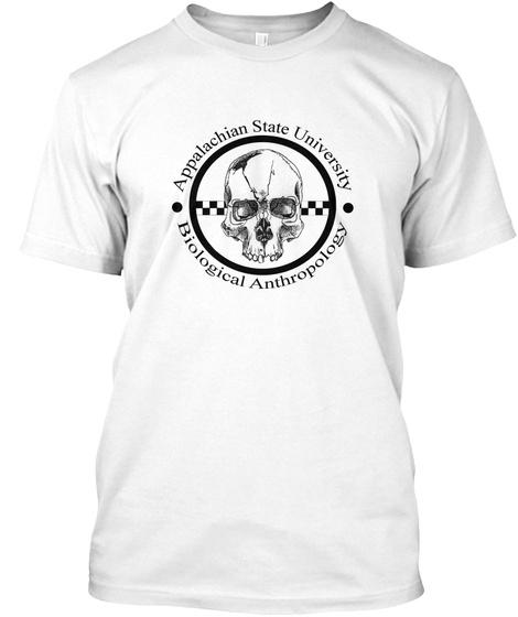 Appalachian State University Biological Anthropology White T-Shirt Front