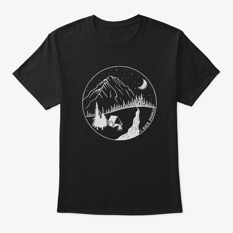 Camping Outdoors For Nature Lovers Black T-Shirt Front