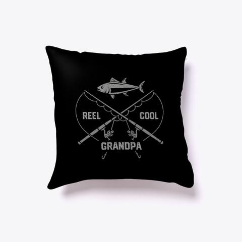 Reel Cool Grandpa Fishing Grandpa Gift Black T-Shirt Front