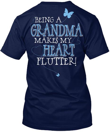 Being A Grandma Makes My Heart Flutter Navy T-Shirt Back
