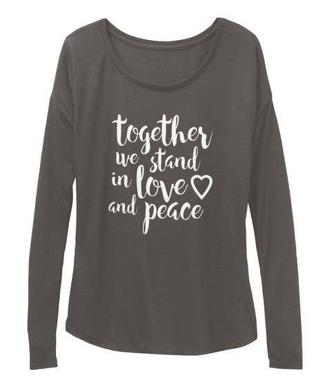 Together We Stand #Be Bold For Change Dark Grey Heather T-Shirt Front