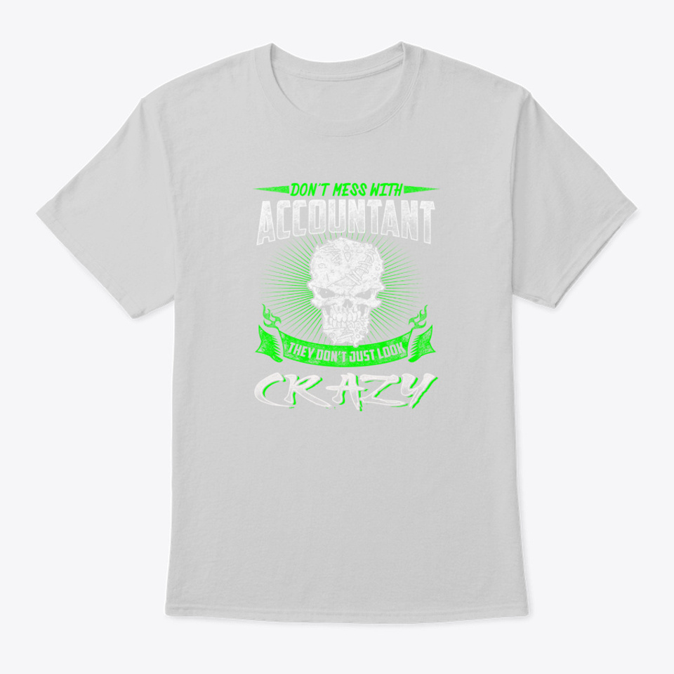 Dont Mess With Accountant - Mens Tall T