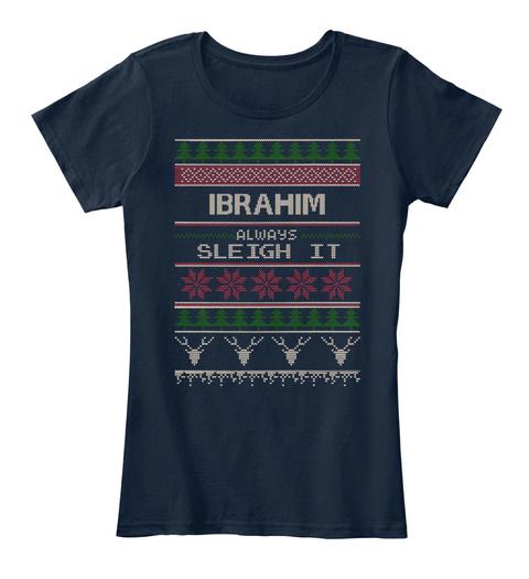 Ibrahim Always Sleigh It New Navy Women's T-Shirt Front