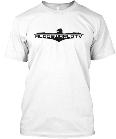 Aldosworldtv White T-Shirt Front