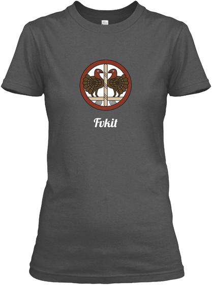 Fvkit Charcoal Women's T-Shirt Front