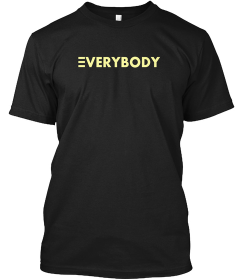 Everbody Black T-Shirt Front