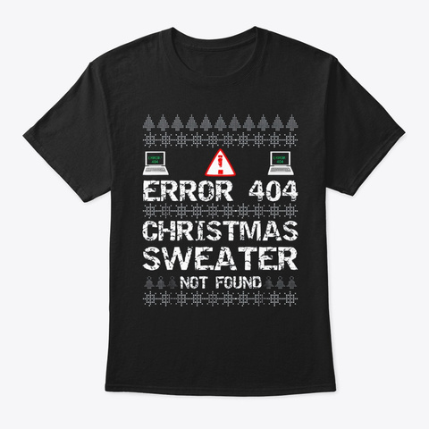 Error 404 Not Found Computer Christmas S Black T-Shirt Front