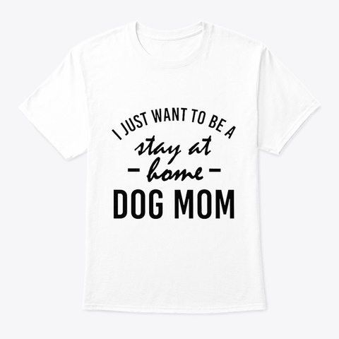 Dog Lover Shirts White T-Shirt Front