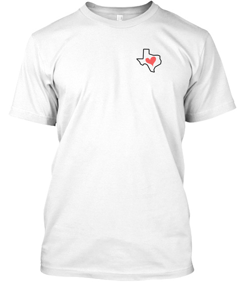 Always A Texas Girl White T-Shirt Front