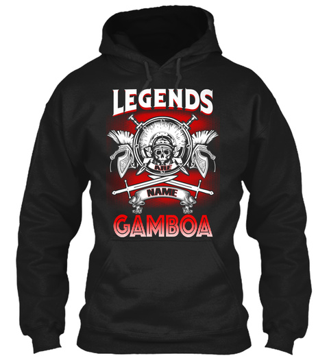 Legends Are Name Gamboa  Black T-Shirt Front