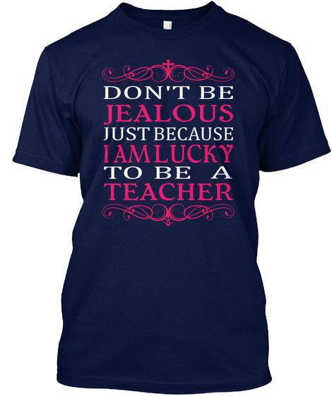 I Am Lucky To Be A Teacher Navy T-Shirt Front