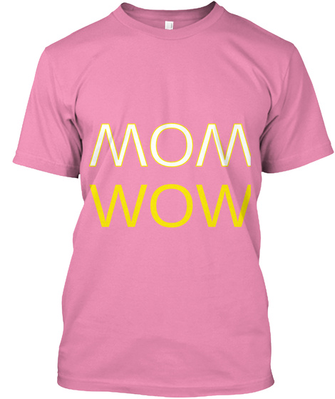 Wow Wow Pink T-Shirt Front