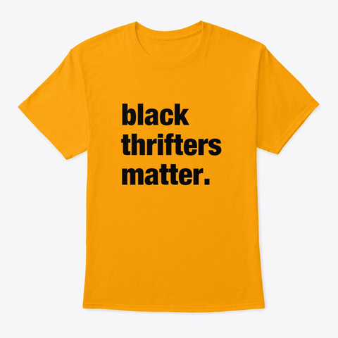 We Matter!  Gold T-Shirt Front