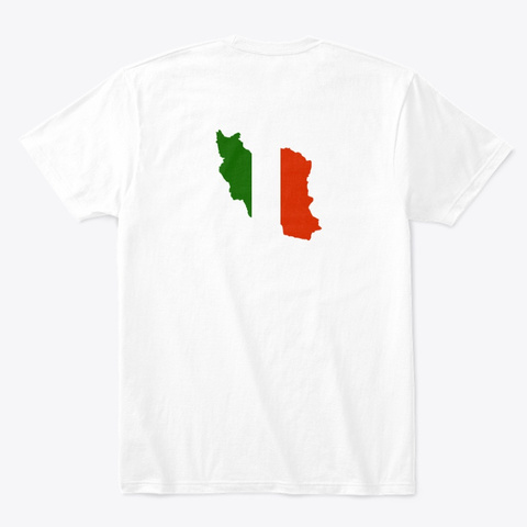 Iran Art | Flag, Parchame Iran, پرچم White T-Shirt Back