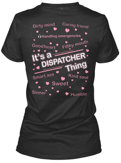 It's A Dispatcher Thing Black T-Shirt Back