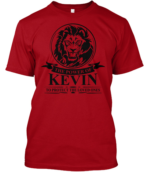 The Power Of Kevin To Protect The Loved Ones Deep Red T-Shirt Front