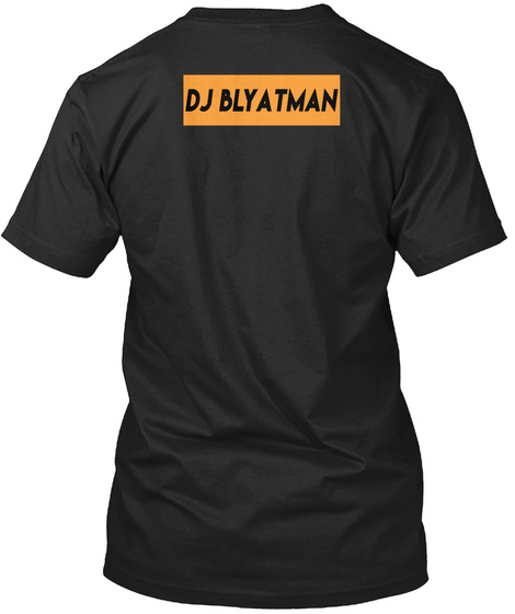 Dj Blyatman Black T-Shirt Back