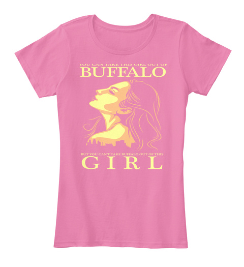 Buffalo Girl True Pink Women's T-Shirt Front