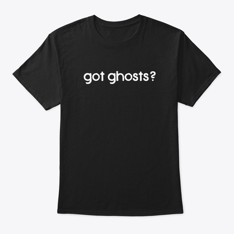 Funny Ghosts Paranormal Investigator Black T-Shirt Front