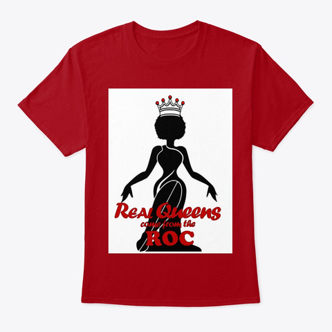 Real Queens Come From The Roc! Deep Red T-Shirt Front