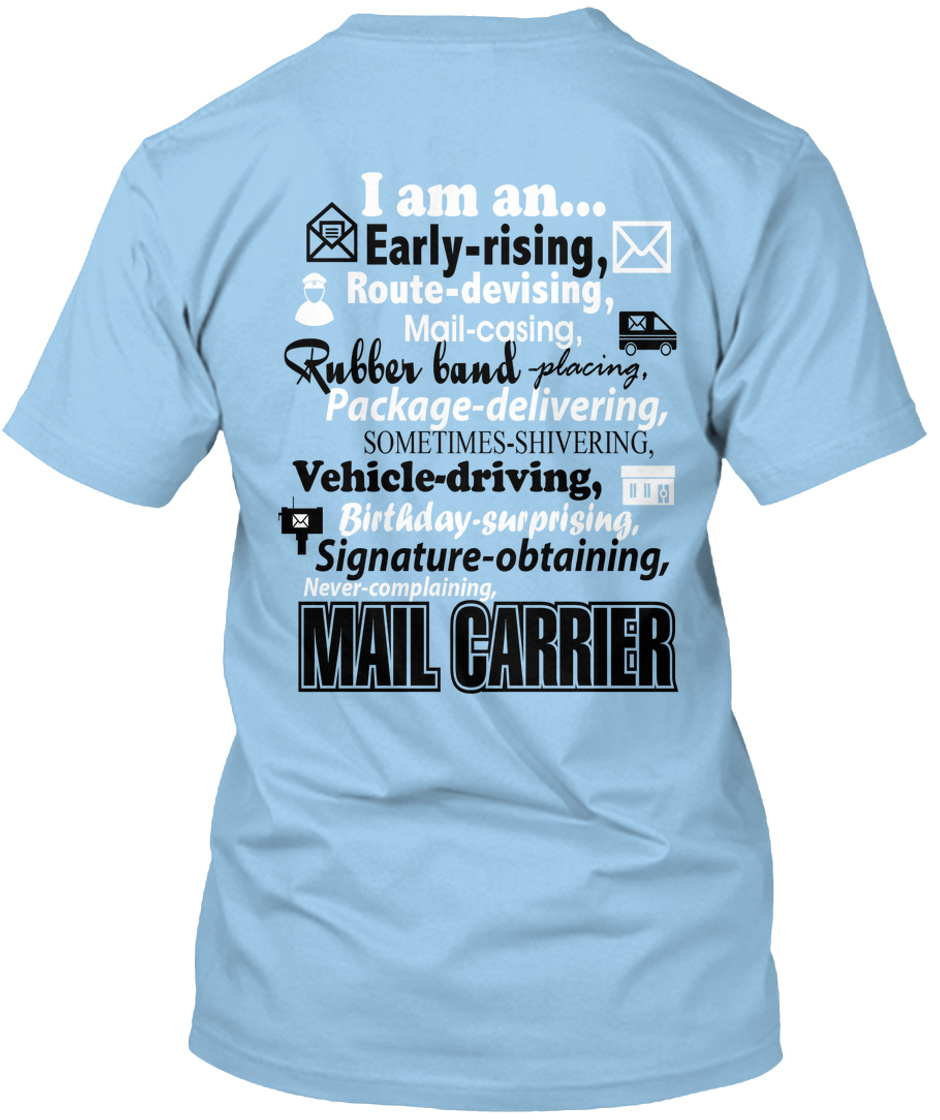 I Am A Mail Carrier I Am A Early Rising Route Devising Mall